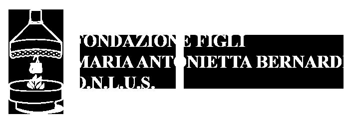 Fondazione Figli Maria Antonietta Bernardi - ONLUS